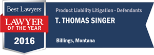 T. Thomas Singer has earned a Lawyer of the Year award for 2016!