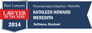 Kathleen Howard Meredith has earned a Lawyer of the Year award for 2014!