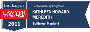 Kathleen Howard Meredith has earned a Lawyer of the Year award for 2011!