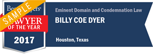 Billy Coe Dyer has earned a Lawyer of the Year award for 2017!
