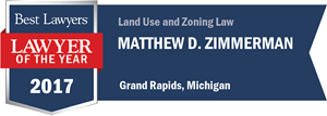 Matthew D. Zimmerman has earned a Lawyer of the Year award for 2017!