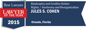 Jules S. Cohen has earned a Lawyer of the Year award for 2015!