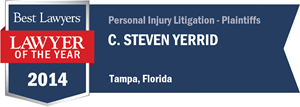 C. Steven Yerrid has earned a Lawyer of the Year award for 2014!