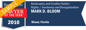 Mark D. Bloom has earned a Lawyer of the Year award for 2010!