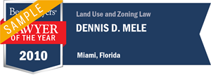 Dennis D. Mele has earned a Lawyer of the Year award for 2010!