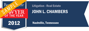 John L. Chambers has earned a Lawyer of the Year award for 2012!