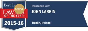 John Larkin has earned a Lawyer of the Year award for 2015!