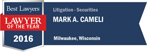 Mark A. Cameli has earned a Lawyer of the Year award for 2016!