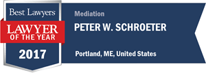 Peter W. Schroeter has earned a Lawyer of the Year award for 2017!