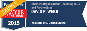 David P. Webb has earned a Lawyer of the Year award for 2015!