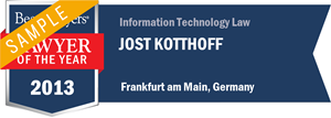 Jost Kotthoff has earned a Lawyer of the Year award for 2013!