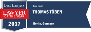 Thomas Töben has earned a Lawyer of the Year award for 2017!