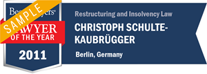 Christoph Schulte-Kaubrügger has earned a Lawyer of the Year award for 2011!