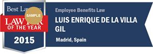 Luis Enrique De la Villa Gil has earned a Lawyer of the Year award for 2015!