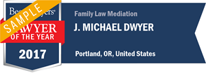 J. Michael Dwyer has earned a Lawyer of the Year award for 2017!