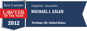 Michael J. Esler has earned a Lawyer of the Year award for 2012!