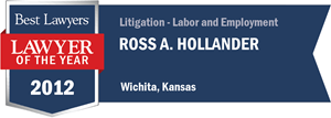 Ross A. Hollander has earned a Lawyer of the Year award for 2012!