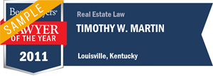 Timothy W. Martin has earned a Lawyer of the Year award for 2011!